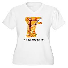 F For Firefighter T-Shirt
