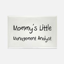 Mommy's Little Management Analyst Rectangle Magnet