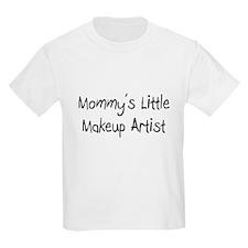 Mommy's Little Makeup Artist T-Shirt