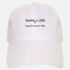 Mommy's Little Magazine Features Editor Baseball Baseball Cap