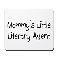 Mommy's Little Literary Agent Mousepad