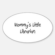Mommy's Little Librarian Oval Decal