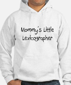 Mommy's Little Lexicographer Hoodie