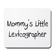 Mommy's Little Lexicographer Mousepad