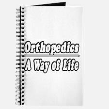 """Orthopedics: A Way of Life"" Journal"