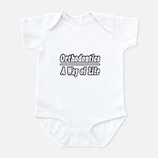 """Orthodontics: A Way of Life"" Infant Bodysuit"
