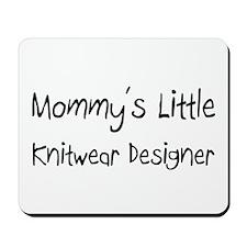 Mommy's Little Knitwear Designer Mousepad