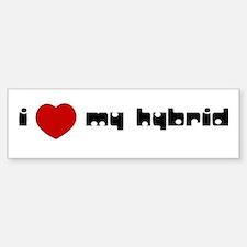 I LOVE MY HYBRID bumper sticker