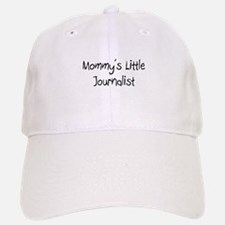 Mommy's Little Journalist Baseball Baseball Cap