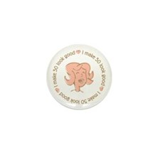 I make 50 look good funny Mini Button (10 pack)