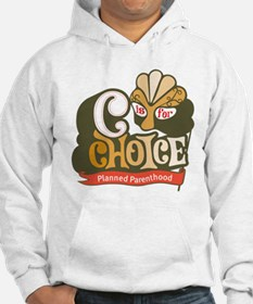 C is for Choice Hoodie