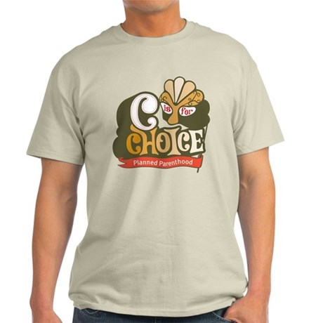 C is for Choice Light T-Shirt