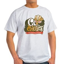 C is for Choice T-Shirt