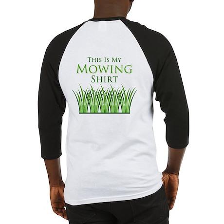 My Mowing Shirt Baseball Jersey