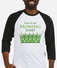 My Mowing Shirt Baseball Jersey