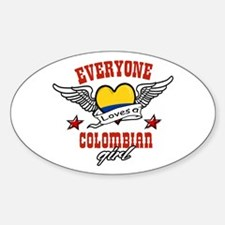 Everyone loves a Colombian Girl! Oval Decal