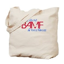 BAMF dont mess with me Tote Bag