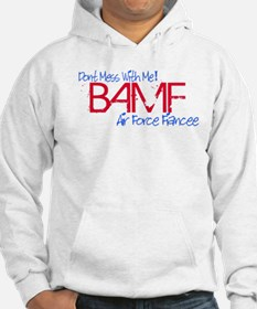 BAMF dont mess with me Hoodie
