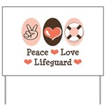 Peace Love Lifeguard Lifeguarding Yard Sign