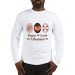 Peace Love Lifeguard Lifeguarding Long Sleeve T-Sh