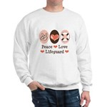 Peace Love Lifeguard Lifeguarding Sweatshirt