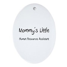 Mommy's Little Human Resources Assistant Ornament
