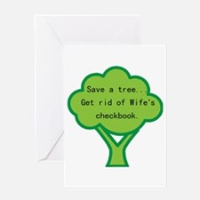 Save a Tree (wife) Greeting Card
