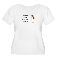 BRING THE MULLET BACK T-Shirt