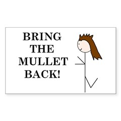 BRING THE MULLET BACK Rectangle Sticker 50 pk)