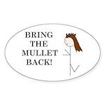 BRING THE MULLET BACK Oval Sticker (50 pk)