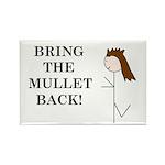 BRING THE MULLET BACK Rectangle Magnet (100 pack)