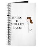 BRING THE MULLET BACK Journal