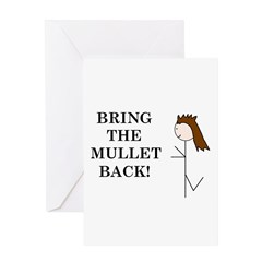 BRING THE MULLET BACK Greeting Card