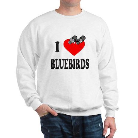 I HEART BLUEBIRDS Sweatshirt