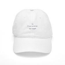 Mine, Not Yours! Baseball Cap