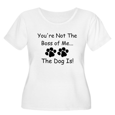 You're Not The Boss of Me Women's Plus Size Scoop