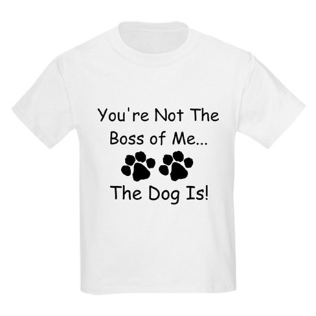 You're Not The Boss of Me Kids Light T-Shirt