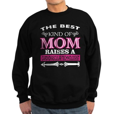 Best Kind Of Mom Raises Cardiovascular Sweatshirt