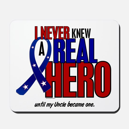 Never Knew A Hero 2 Military (Uncle) Mousepad