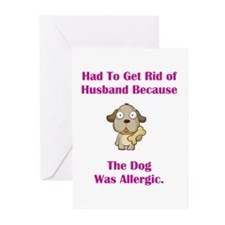 Got Rid of Husband (dog) Greeting Cards (Pk of 10)