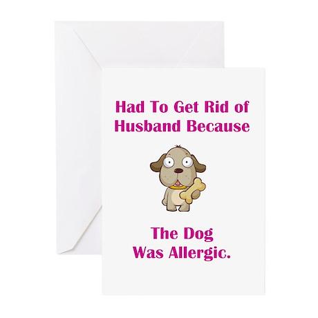 Got Rid of Husband (dog) Greeting Cards (Pk of 10)
