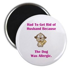 Got Rid of Husband (dog) Magnet