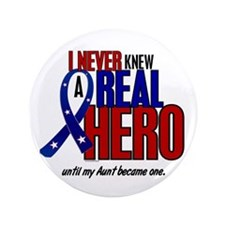 """Never Knew A Hero 2 Military (Aunt) 3.5"""" Button"""
