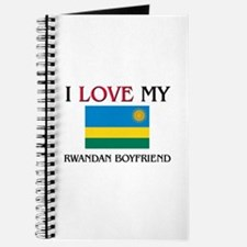 I Love My Rwandan Boyfriend Journal