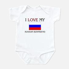 I Love My Russian Boyfriend Infant Bodysuit