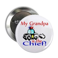 "My Grandpa is the Chief 2.25"" Button"