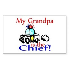 My Grandpa is the Chief Rectangle Decal