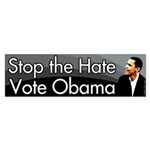 Stop the Hate Vote Obama bumper sticker