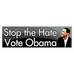Stop the Hate Vote Obama bumper sticker