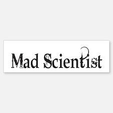 Mad Scientist Bumper Bumper Bumper Sticker